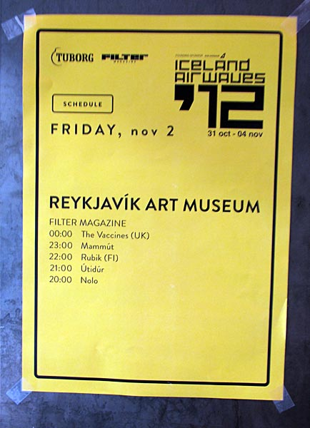 Reykjavík. Iceland Airwaves '12, part II. - Schedule for tonight :-). (02 November 2012)