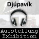 "2011 – Djúpavík. ""Pictures - and their sounds"" and ""200+ pictures"". (1 June till 31 August 2011)"