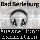 "Exhibition in Bad Berleburg (GER): ""Pictures - and their sounds"" (12. Sept. till 21 Oct. 2011)"
