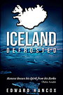 Iceland Defrosted by Edward Hancox (Iceland Defrosted by Edward Hancox)